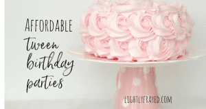 You won't believe how affordable these birthday parties are - with some Lightly Frayed savvy