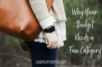 4 Reasons Your Budget Needs A Fun Category