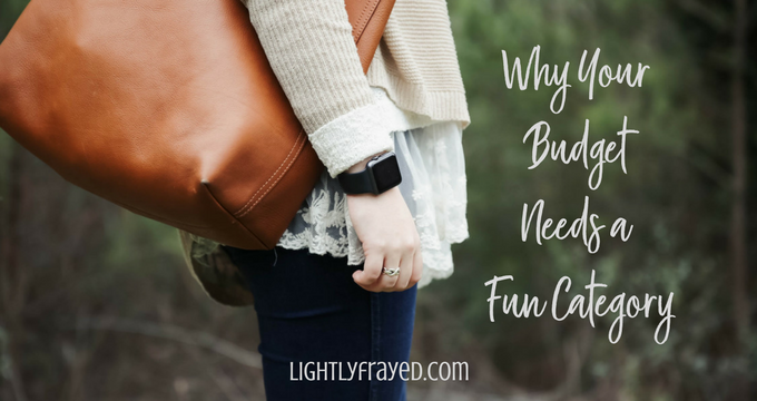 Your budget needs a category for fun. Here's why.