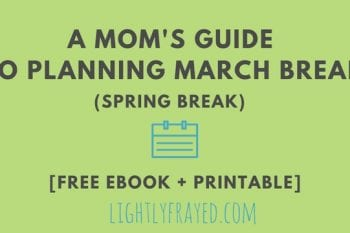 Plan March Break for kids on a budget