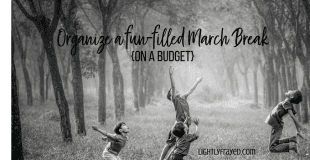 How to Plan Amazing March Break Fun on a Budget