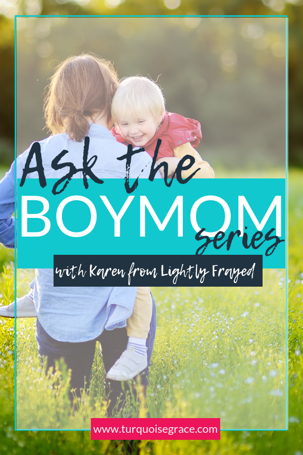 Ask the Boy Mom with Lightly Frayed and Turquoise Grace