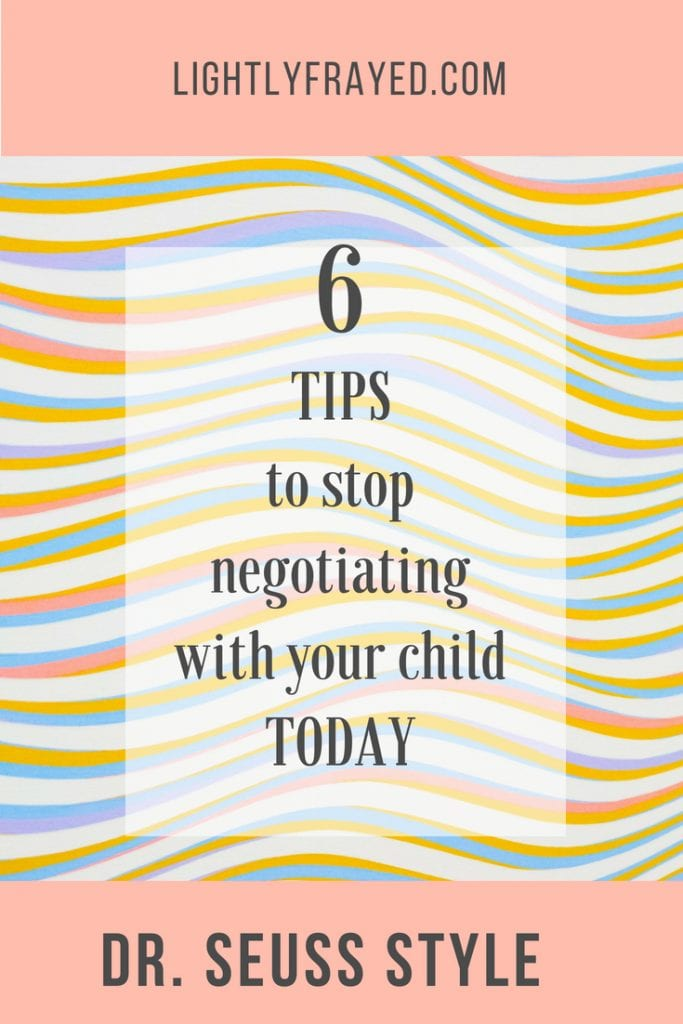 Tips to help us stop negotiating with our children