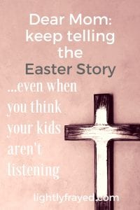 Telling the Easter story to children