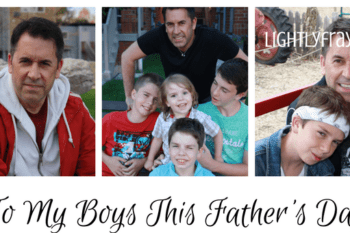 A Letter to my Boys this Father's Day