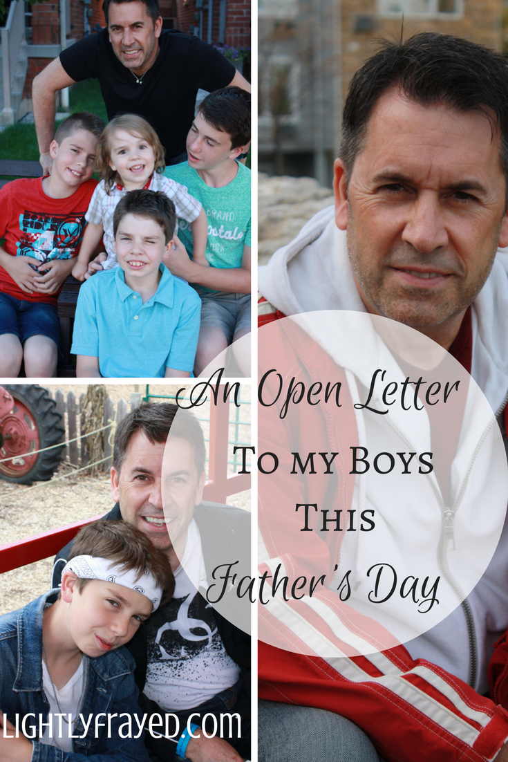 reflecting on what I want my boys to remember on Father's Day