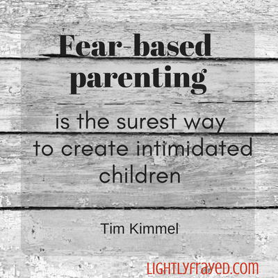 fear-based parenting