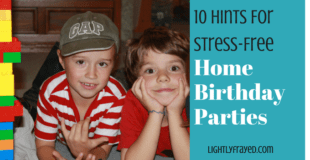 10 Hints For Stress-Free Home Birthday Parties