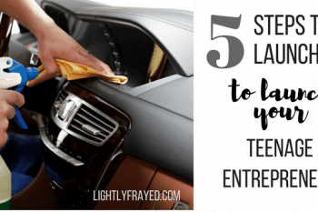5 Steps to Launch Your Teenage Entrepreneur