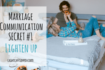 Communication in Marriage: Lighten Up