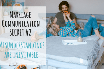Communication in Marriage: Misunderstandings are Inevitable