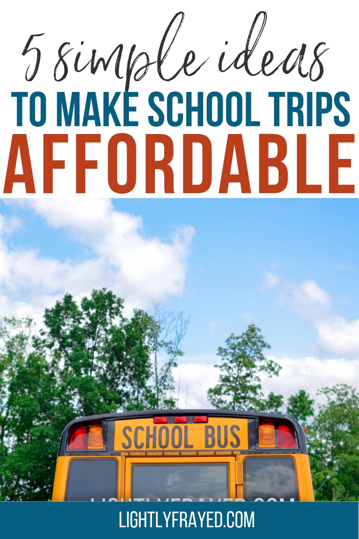 5 Solutions to Lower the Cost of School Trips